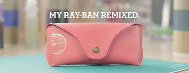 Personalizza i tuoi Raiban con Rai-Ban Remix