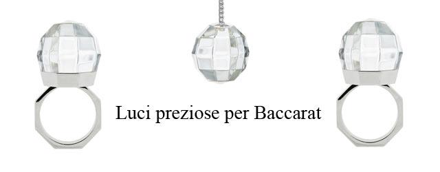 Luci preziose per Baccarat